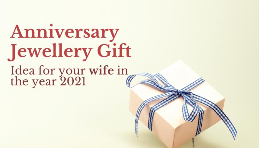 Anniversary Jewellery Gift